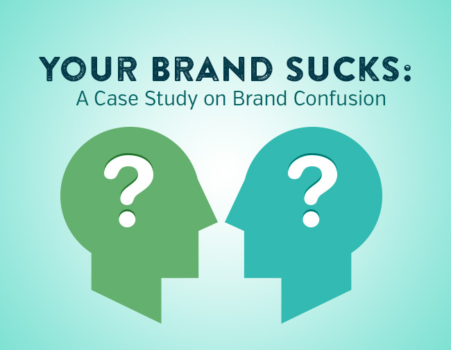 Your Brand Sucks: A Case Study on Brand Confusion