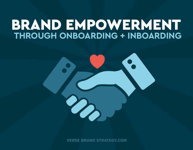 Brand Empowerment Through On + Inboarding
