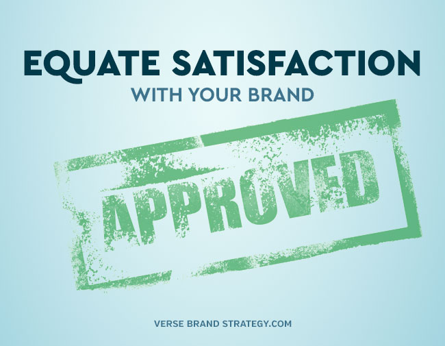 Equate Brand With Satisfaction